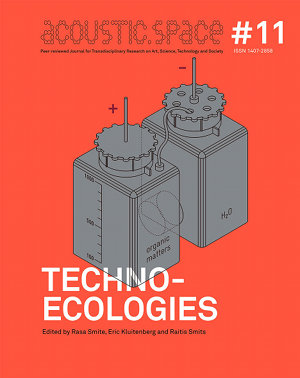 Techno-Ecologies book is out!