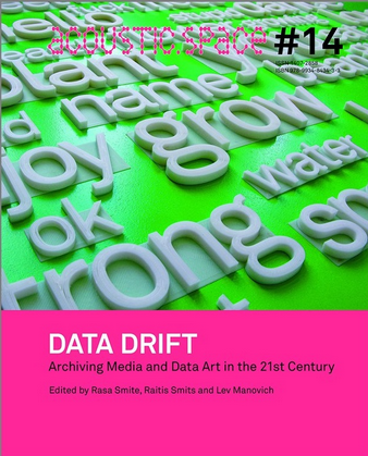 [RF-EU] [North. CN] Out Now! DATA DRIFT. Archiving Media and Data Art in the 21st Century
